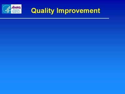 Slide 6. Quality Improvement