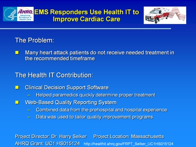 Slide 8. EMS Responders Use Health IT to Improve Cardiac Care