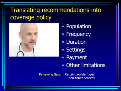 Translating recommendations into coverage policy