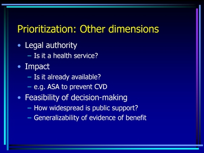 Prioritization: Other dimensions