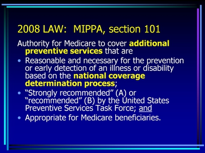 2008 LAW: MIPPA, section 101