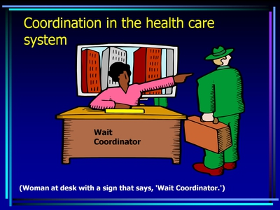 Coordination in the health care system