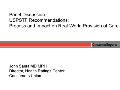Panel Discussion USPSTF Recommendations: Process and Impact on Real-World Provision of Care
