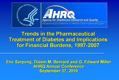 Trends in the Pharmaceutical Treatment of Diabetes and Implications for Financial Burdens, 1997-2007