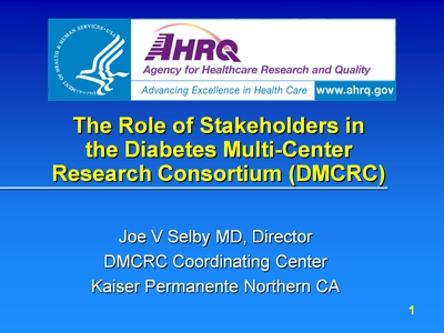 The Role of Stakeholders in the Diabetes Multi-Center Research Consortium (DMCRC)