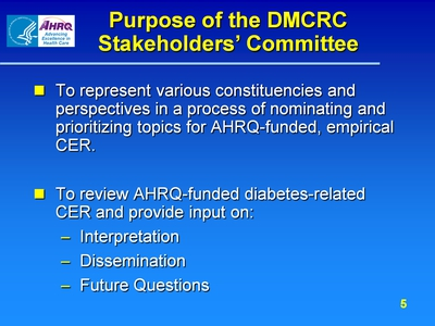 Purpose of the DMCRC Stakeholders' Committee