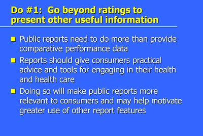 Do #1: Go beyond ratings to present other useful information