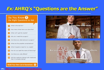 Ex: AHRQ's Questions are the Answer