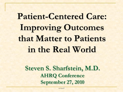 Image: Patient-Centered Care: Improving Outcomes that Matter to Patients in the Real World