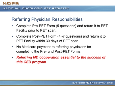 Slide 10. Referring Physician Responsibilities
