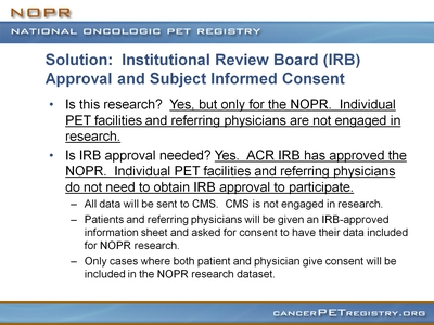 Slide 23. Solution: Institutional Review Board (IRB) Approval and Subject Informed Consent