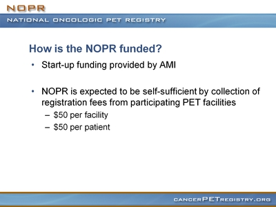 Slide 7. How is the NOPR funded?