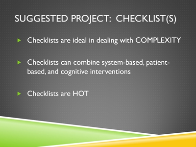 Suggested Project: Checklist(s)