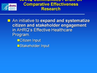 AHRQ Communities Forum on Comparative Effectiveness Research