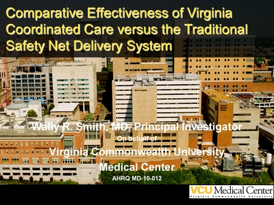 Comparative Effectiveness of Virginia Coordinated Care versus the Traditional Safety Net Delivery System