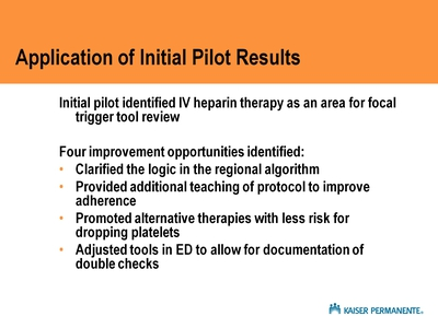 Application of Initial Pilot Results