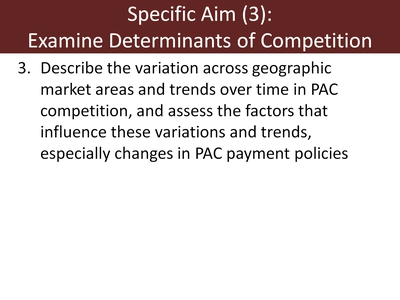 Specific Aim (3): Examine Determinants of Competition