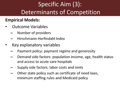 Specific Aim (3): Determinants of Competition