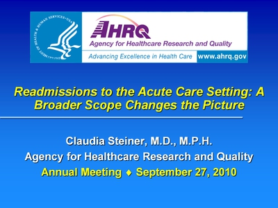 Readmissions to the Acute Care Setting: A Broader Scope Changes the Picture