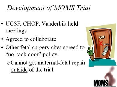 Development of MOMS Trial