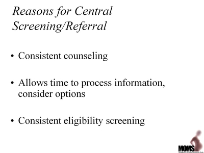 Reasons for Central Screening/Referral