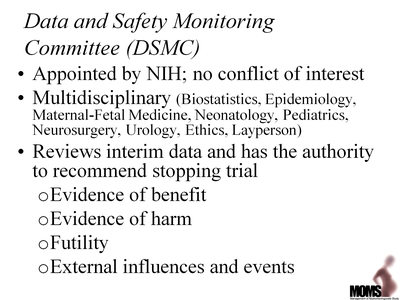 Data and Safety Monitoring Committee (DSMC)