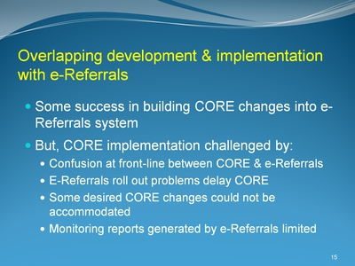 Overlapping development & implementation with e-Referrals