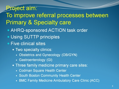 Project aim: To improve referral processes between Primary & Specialty care