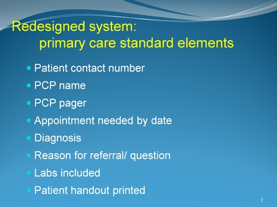 Redesigned system: primary care standard elements