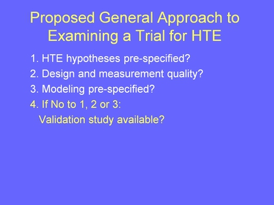 Weiss 17. Proposed General Approach to Examining a Trial for HTE