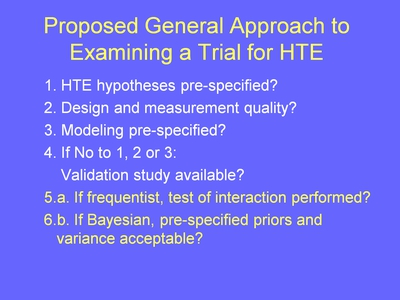 Weiss18. Proposed General Approach to Examining a Trial for HTE