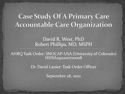Case Study Of A Primary Care Accountable Care Organization