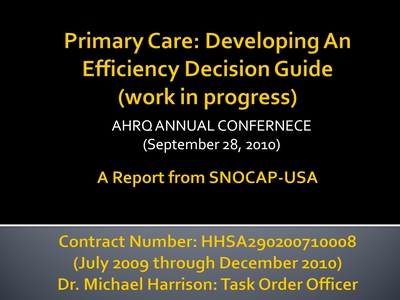 Primary Care: Developing An Efficiency Decision Guide (work in progress)