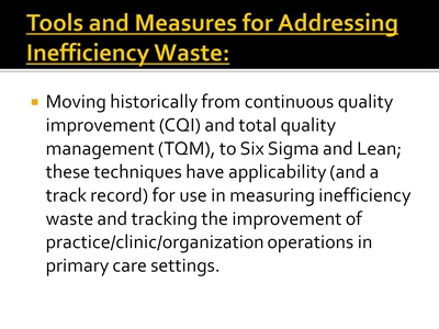 Tools and Measures for Addressing Inefficiency Waste