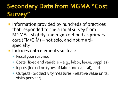 "Secondary Data from MGMA ""Cost Survey"""