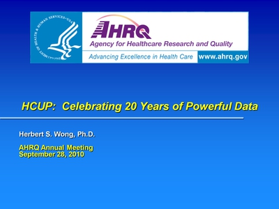 HCUP: Celebrating 20 Years of Powerful Data