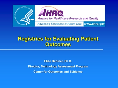 Slide 1. Registries for Evaluating Patient Outcomes