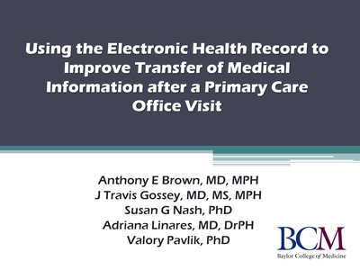 Slide 1. Using the Electronic Health Record to Improve Transfer of Medical Information after a Primary Care Office Visit