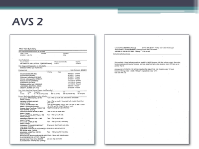 Slide 12. AVS 2  Image: Screen shots of the After Visit Summary form are shown.