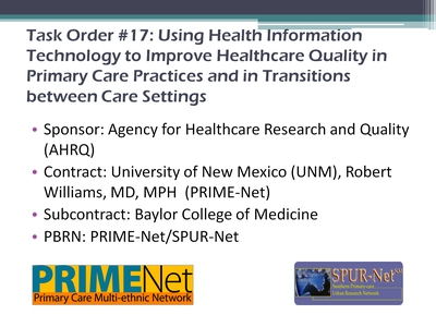 Slide 3. Task Order #17: Using Health Information Technology to Improve Healthcare Quality in Primary Care Practices and in Transitions between Care Settings