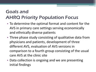 Slide 5. Goals and AHRQ Priority Population Focus