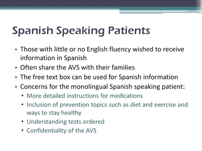 Slide 7. Spanish Speaking Patients