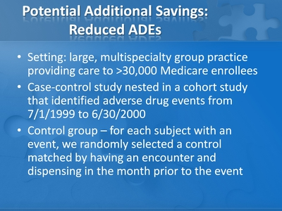 Potential Additional Savings: Reduced ADEs
