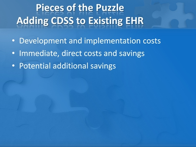 Pieces of the Puzzle: Adding CDSS to Existing Electronic Health Record (EHR)
