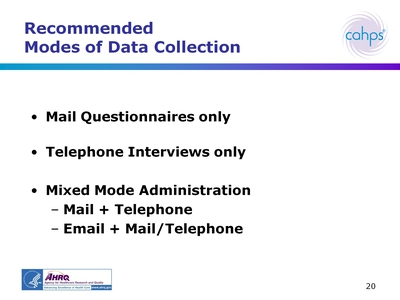 Recommended Modes of Data Collection