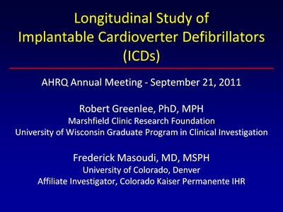 Longitudinal Study of Implantable Cardioverter Defibrillators (ICDs)
