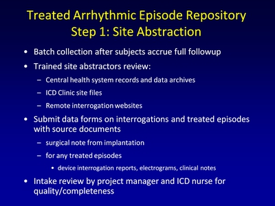 Treated Arrhythmic Episode Repository: Step 1: Site Abstraction