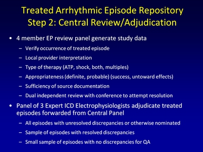 Treated Arrhythmic Episode Repository: Step 2: Central Review/Adjudication