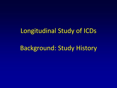Background: Study History