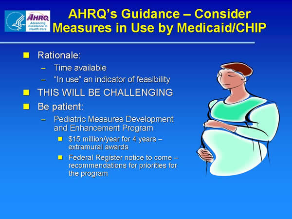 Slide 12. AHRQ's Guidance-Consider Measures in Use by Medicaid/CHIP